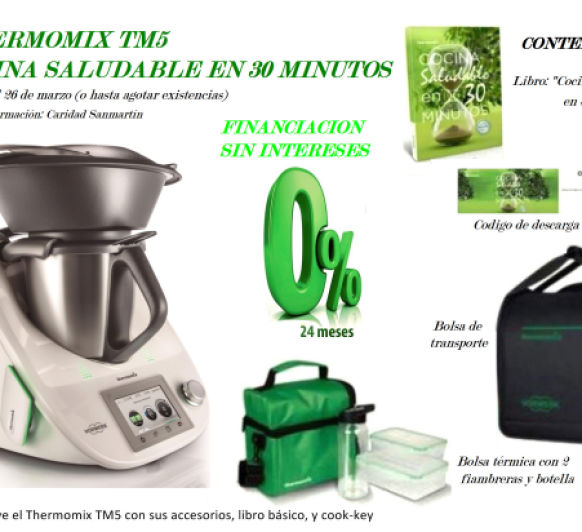 OFERTA Thermomix® : COCINA SALUDABLE EN 30 MINUTOS, FINANCIA SIN INTERESES