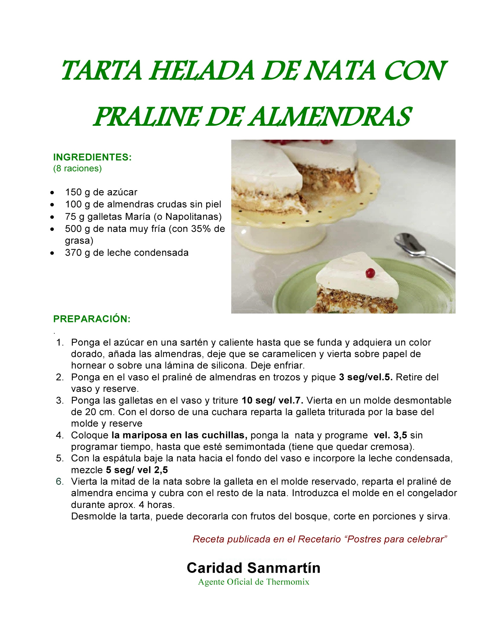 TARTA HELADA DE NATA CON PRALINE DE ALMENDRAS