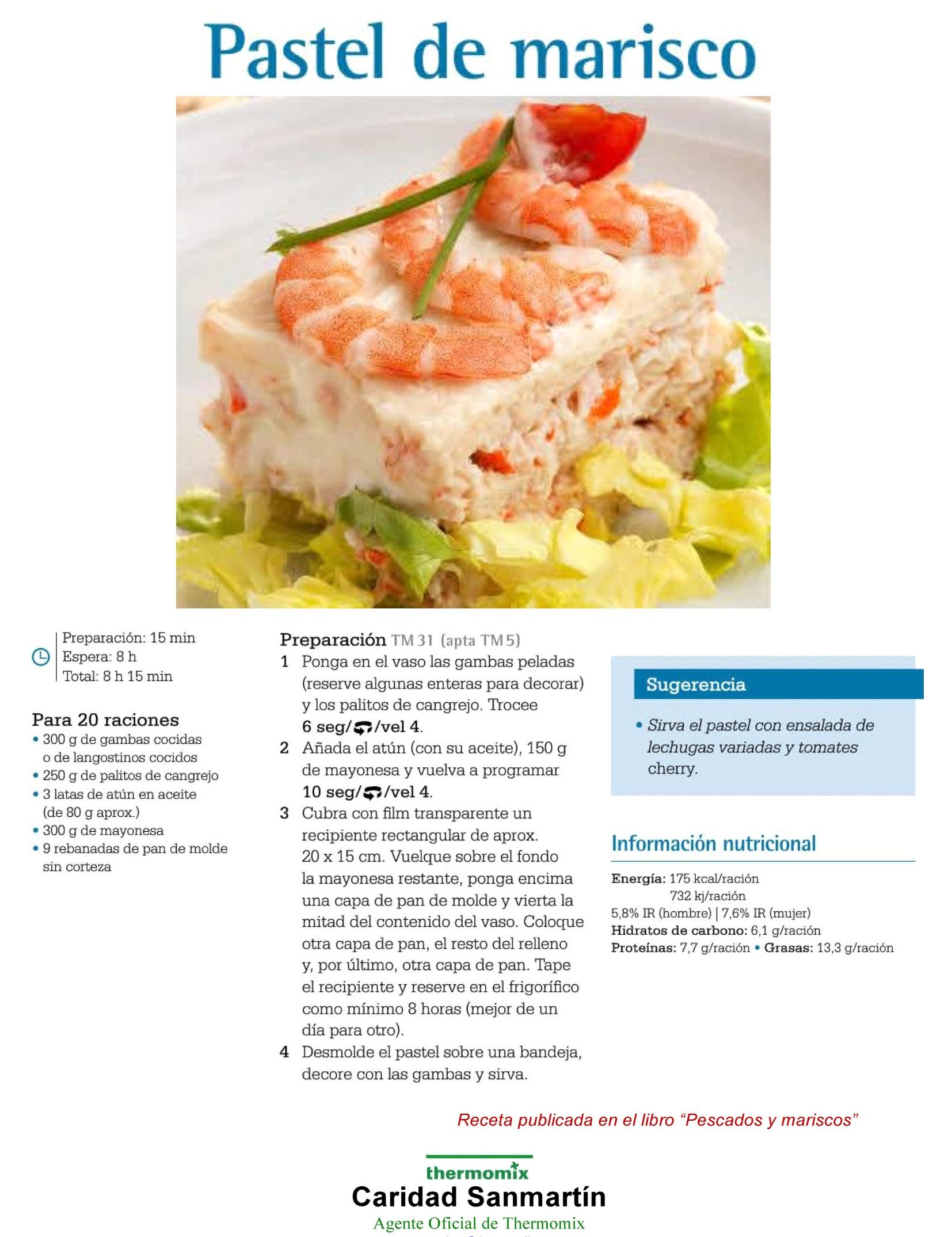 Recetas de verano con thermomix pastel de marisco for Cocinar con 5 ingredientes