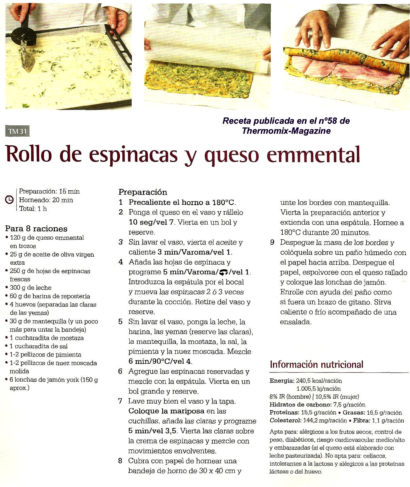 """RECETAS PARA EL VERANO CON Thermomix® : """"ROLLO DE ESPINACAS Y QUESO EMMENTAL"""""""