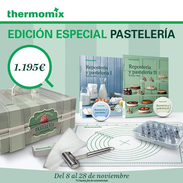 NUEVA EDICION DE Thermomix® : EDICIÓN PASTELERÍA