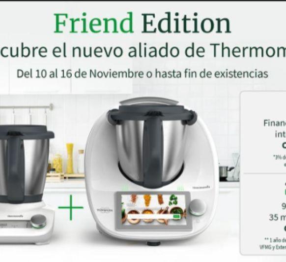 FRIEND EDITION El nuevo aliado de Thermomix®