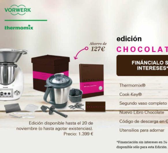 OFERTA Thermomix® : EDICIÓN CHOCOLATE. PENSANDO EN LA NAVIDAD, FINANCIA SIN INTERESES